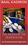 The Path of the Pendulum: An Unconventional Approach