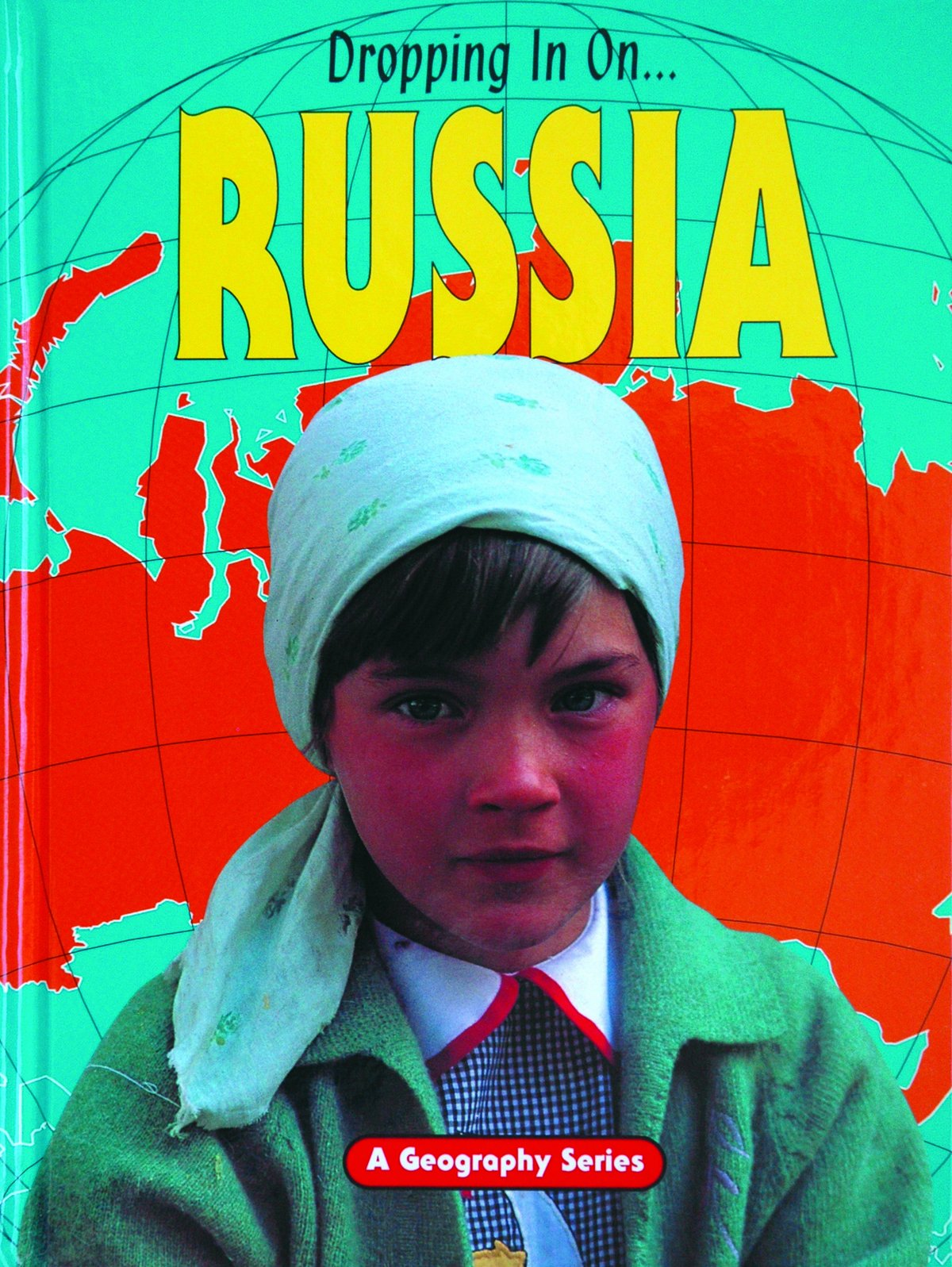 Download Russia (Dropping in On...) pdf epub