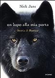 Un lupo alla mia porta: Storia di Romeo
