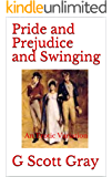 Pride and Prejudice and Swinging: An Erotic Variation