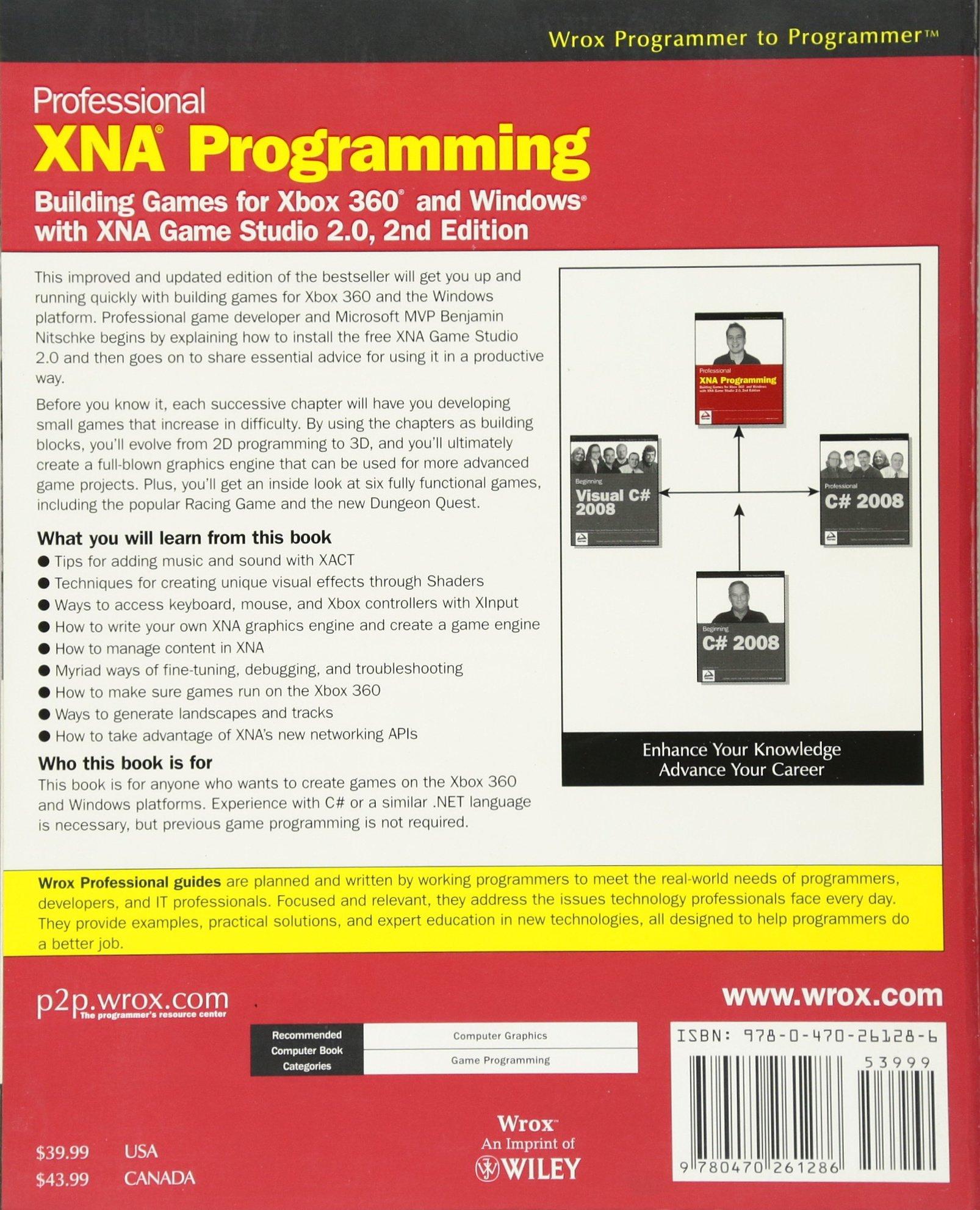 Professional xna programming building games for xbox 360 and windows with xna game studio 2 0 benjamin nitschke 9780470261286 amazon com books