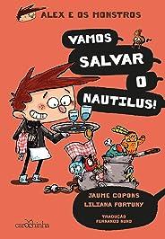 Alex e os Monstros: Vol. 2 – Vamos salvar o Nautilus!