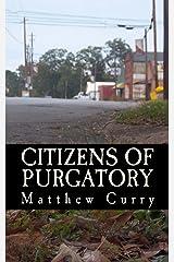 Citizens of Purgatory Kindle Edition