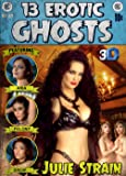 13 EROTIC GHOSTS - 3D Julie Strain, Aria Giovanni Wide-Screen