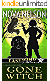 Gone Witch (Eastwind Witches Book 6)