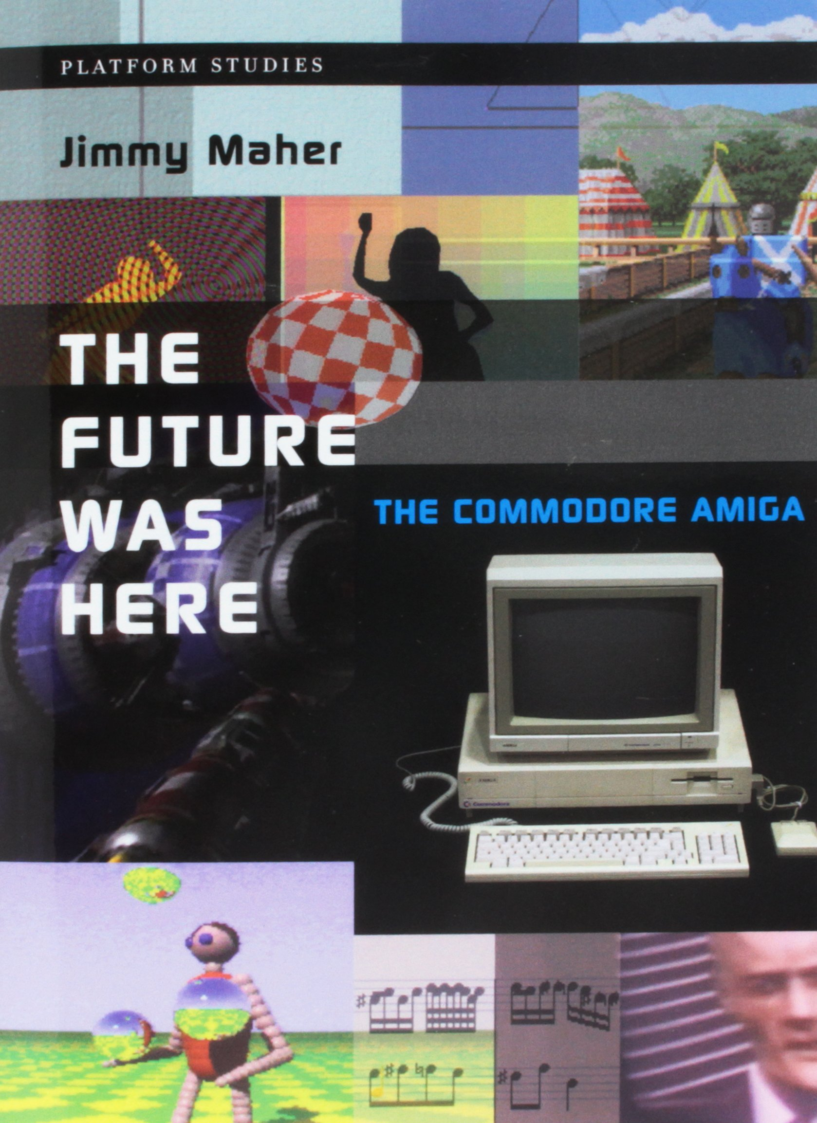 The Future Was Here: The Commodore Amiga Platform Studies: Amazon.es: Jimmy Maher: Libros en idiomas extranjeros