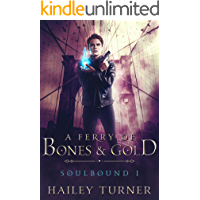 A Ferry of Bones & Gold (Soulbound Book 1) book cover