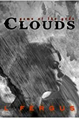 Clouds: A Young Adult Lesbian Action Adventure (Game of the Gods Book 2) Kindle Edition