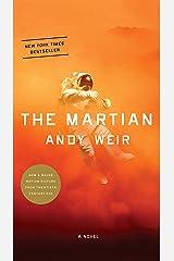 The Martian: A Novel Kindle Edition