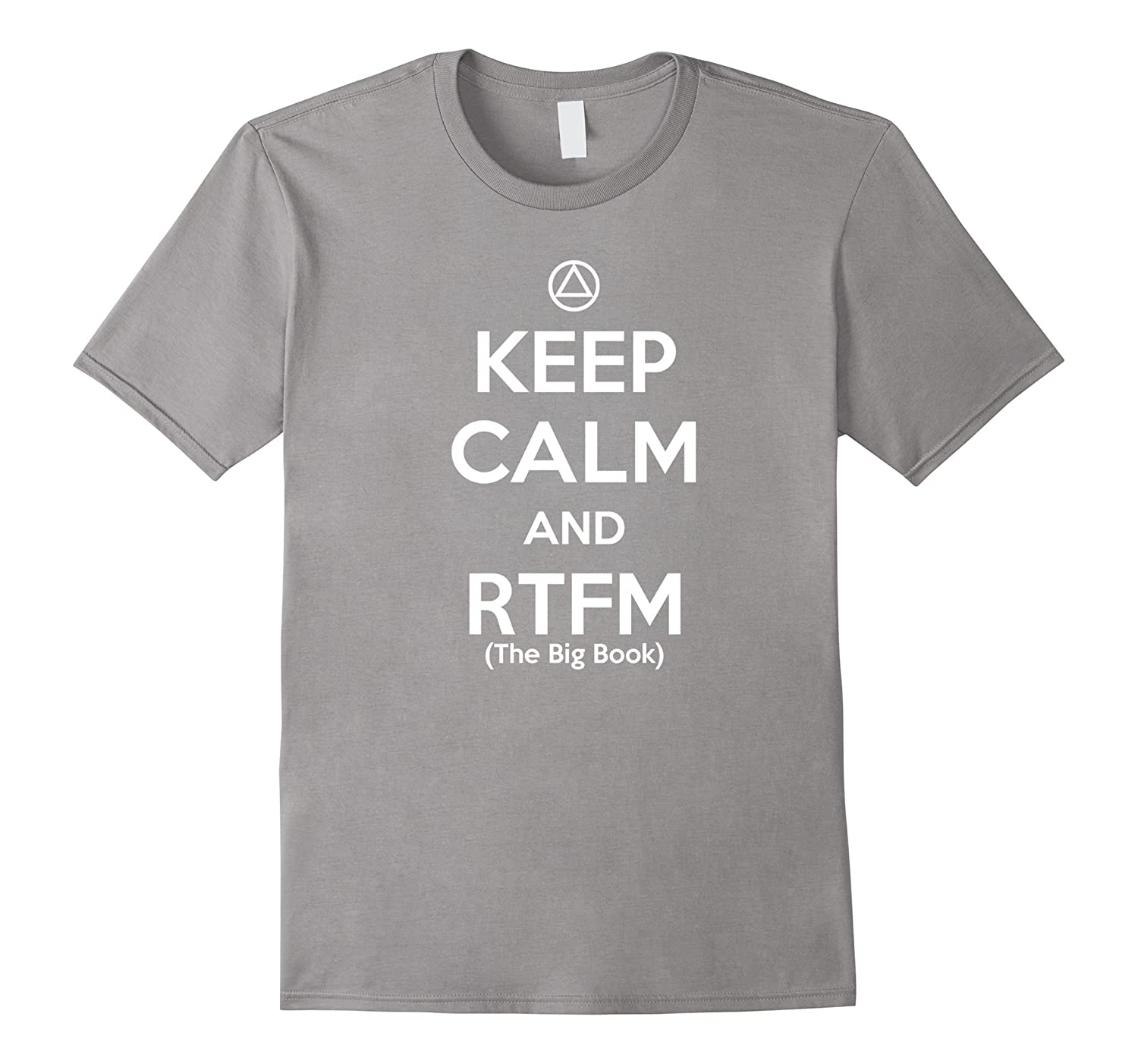 'Keep Calm & Read The Big Book' – Funny AA Recovery T-Shirt