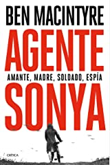 Agente Sonya: Amante, madre, soldado, espía (Spanish Edition) Kindle Edition