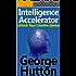Intelligence Accelerator: Unlock Your Creative Genius