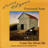 Homemade Songs (1978) / Come See About Me (1980)