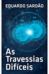 As Travessias Difíceis (Portuguese Edition) Kindle Edition