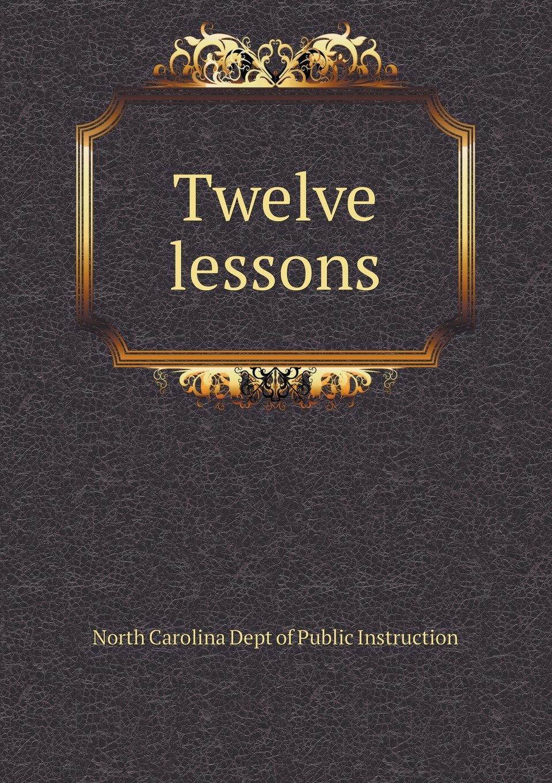 Twelve lessons pdf
