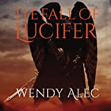 The Fall of Lucifer: Chronicles of Brothers, Time Before Time Series, Book 1