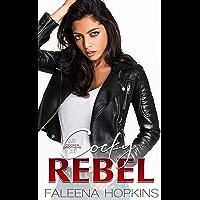 Cocky Rebel : Sofia Sol Cocker (Cocker Brothers Book 13) (English Edition)