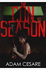 The Con Season: A Novel of Survival Horror (English Edition) Edición Kindle