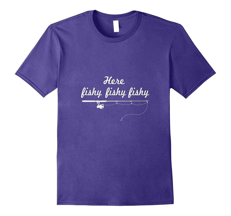 Here Fishy Outdoors Wildlife T-Shirt Fishing Tee