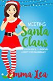 Meeting Santa Claus: A Sweet Christmas Romance (Bookish Book Club 3)