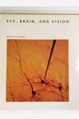 Eye, Brain, and Vision (Scientific American Library) Hardcover