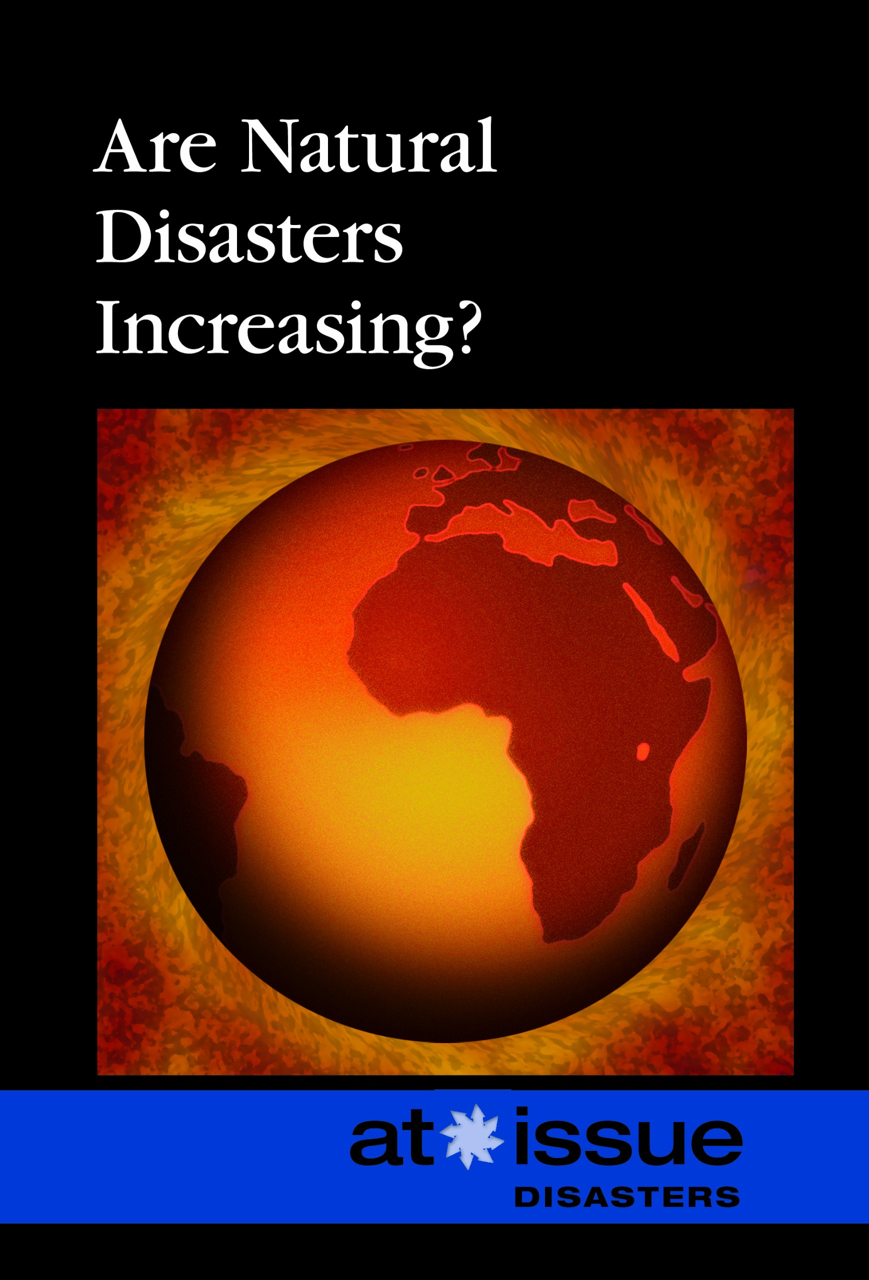 Download Are Natural Disasters Increasing? (At Issue) ebook