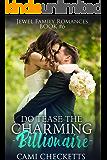 Do Tease the Charming Billionaire (Jewel Family Romance Book 6)