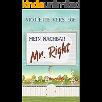 Mein Nachbar - Mr. Right