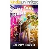 Take Me Home (Bob and Nikki Book 17)