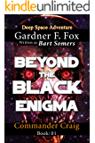 Beyond the Black Enigma (Commander Craig Book 1)