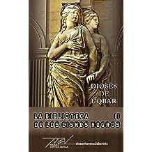 Dioses de Uqbar (La biblioteca de los cisnes negros nº 2) (Spanish Edition) Sep 15, 2015