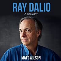 Ray Dalio: A Biography