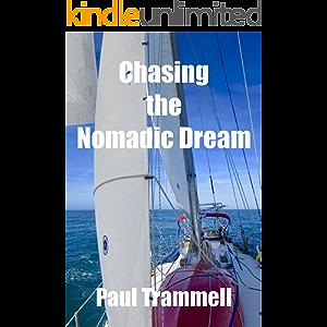 Chasing the Nomadic Dream
