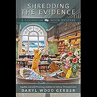 Shredding the Evidence (A Cookbook Nook Mystery 9)