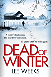 Dead of Winter: Gritty, atmospheric and impossible to put down (DC Ebony Willis)