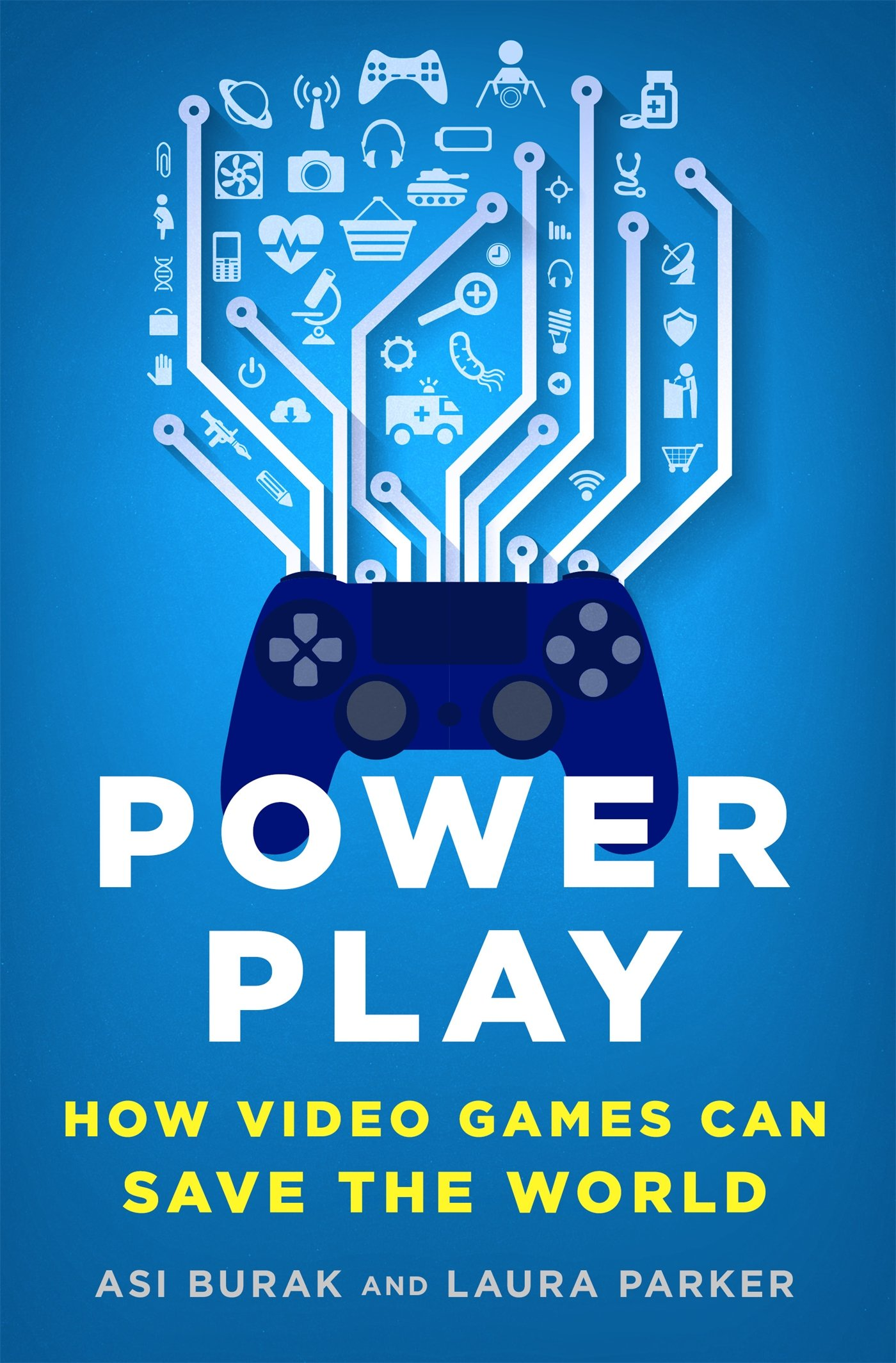 Amazon.com: Power Play: How Video Games Can Save the World (9781250089335): Burak, Asi, Parker, Laura: Books