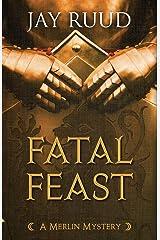 Fatal Feast (A Merlin Mystery) Paperback