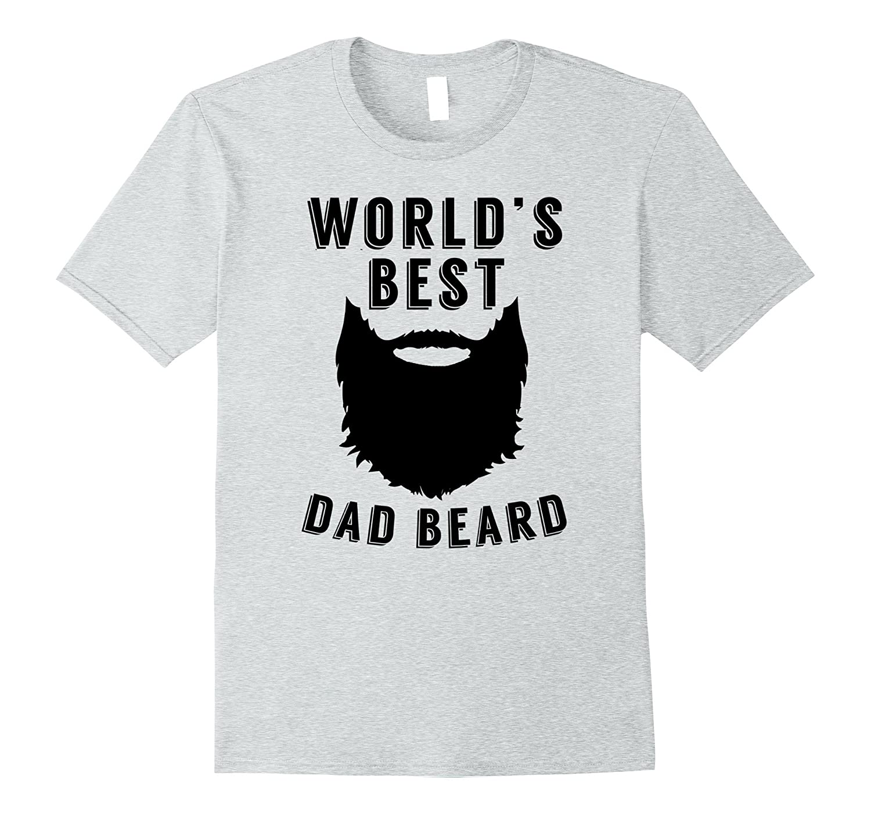 Dad Beard Shirt – World's Best Dad Beard  Father's Gift
