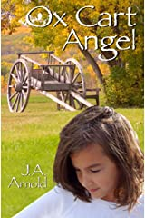 Ox Cart Angel (Claire's Journey Book 1) Kindle Edition