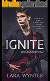 Ignite: A clean rock star romance (The Band Book 2)