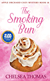 The Smoking Bun (Apple Orchard Cozy Mystery Book 10)