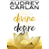 Divine Desire (The Lotus House Series Book 3)