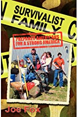 Survivalist Family Prepared Americans for a Strong America Paperback