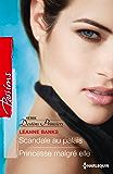 Scandale au palais - Princesse malgré elle : Série Destins princiers, vol. 1 & 2 (Passions)
