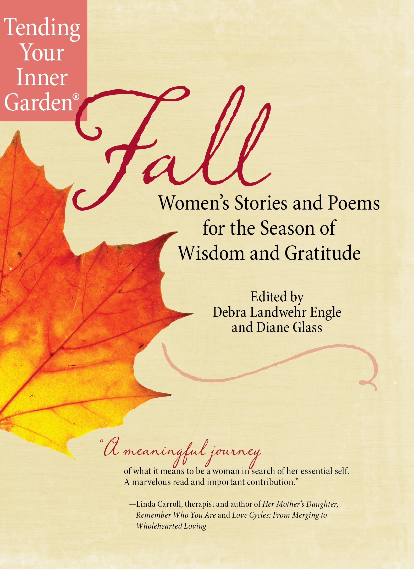 Fall Womens Stories And Poems For The Season Of Wisdom And