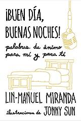 ¡Buen día, buenas noches! (Spanish Edition) Kindle Edition