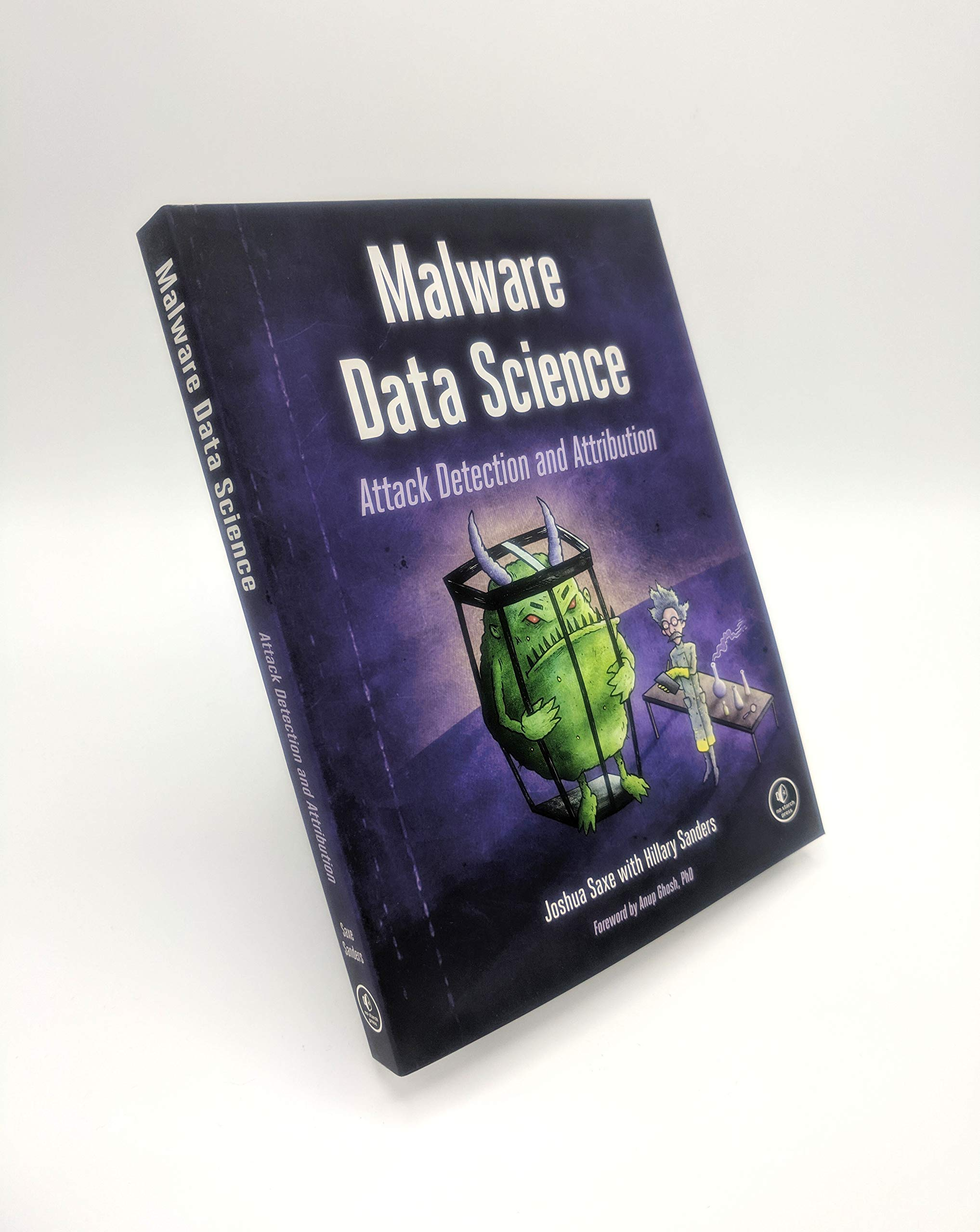 Malware Data Science: Attack Detection and Attribution: Amazon.es: Joshua Saxe: Libros en idiomas extranjeros