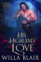 His Highland Love (His Highland Heart Book 3) Kindle Edition