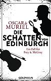 Die Schatten von Edinburgh: Ein Fall für Frey & McGray (German Edition)