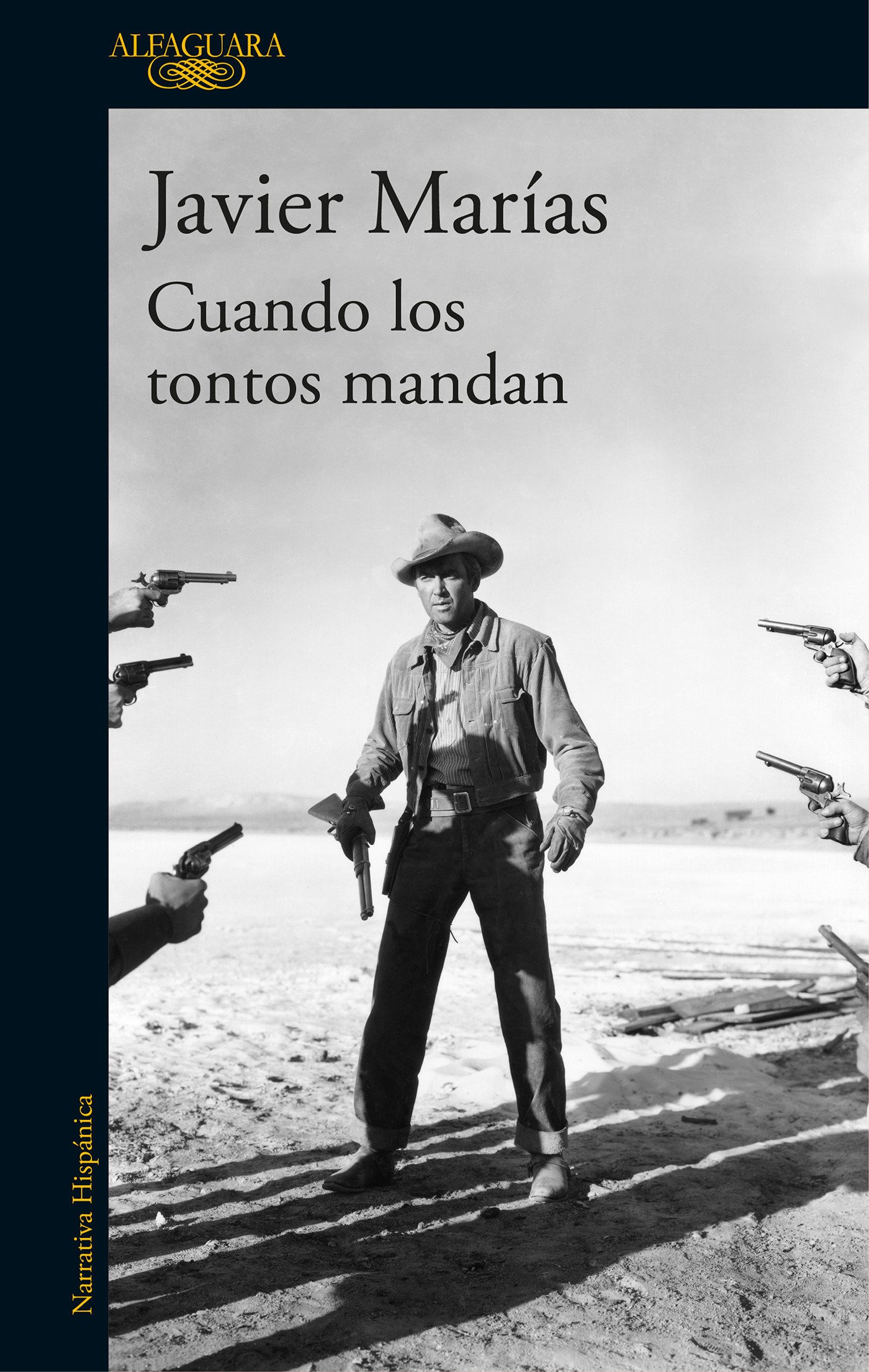 Cuando los tontos mandan (HISPANICA) Tapa blanda – 15 feb 2018 Javier Marías ALFAGUARA 8420432318 Civilization